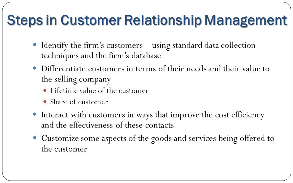 Steps in Customer Relationship Management