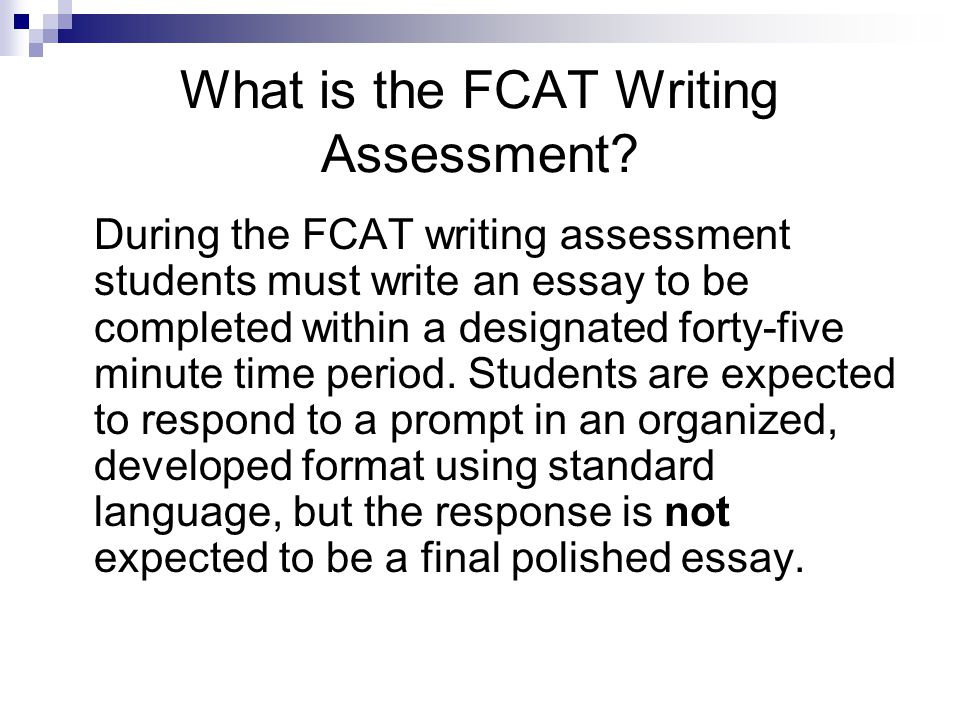 fcat essay score The st johns county school district received scores from the florida department of education (fldoe) today for the florida comprehensive assessment test (fcat) writes assessment on the three grades tested (fourth, eighth and 10th) students continue to score above the state average on the writing assessments at all three.