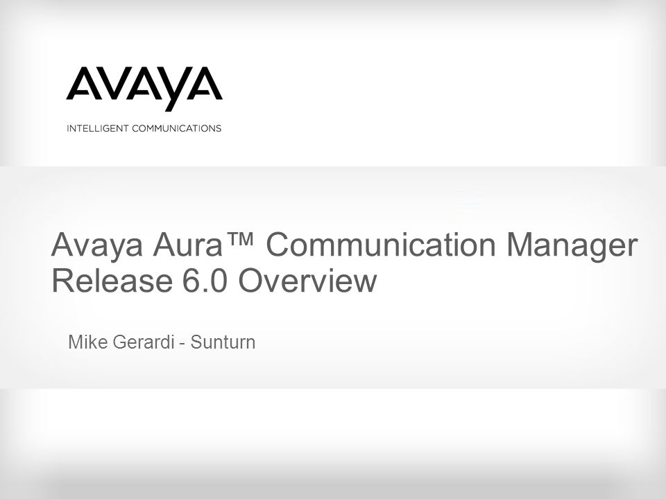Avaya Aura™ Communication Manager Release 6 0 Overview