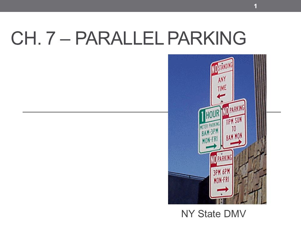 Ch  7 – Parallel Parking NY State DMV