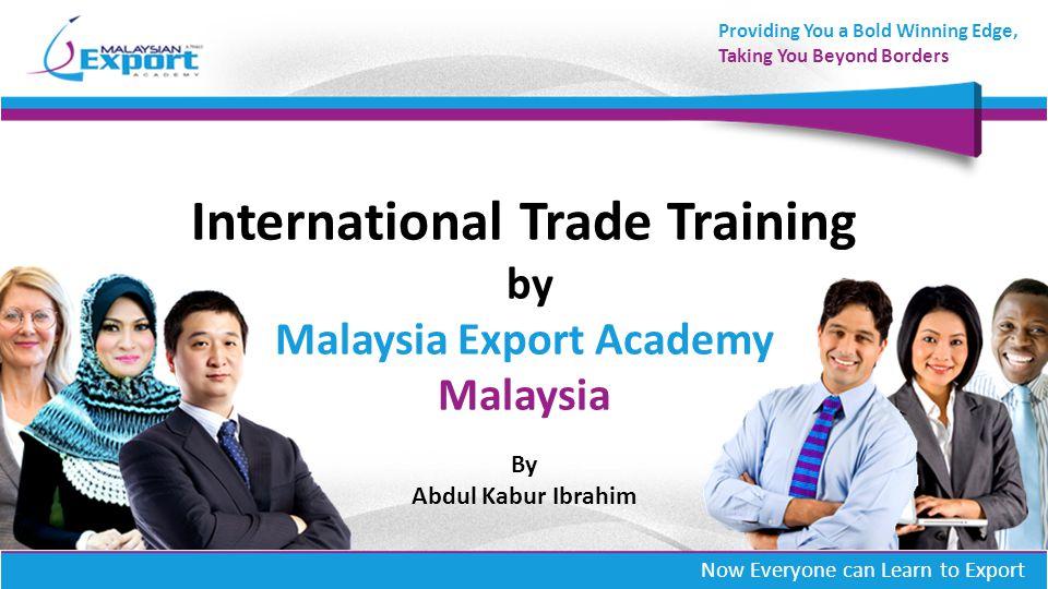 International Trade Training by Malaysia Export Academy Malaysia