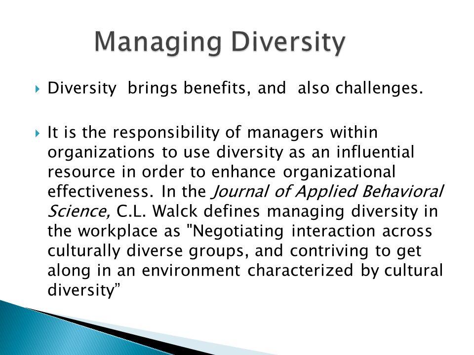 challenges benefits ofcultural diversity Diversity in the workplace: benefits, challenges and solutions benefits of workplace diversity challenges of diversity in the workplace.