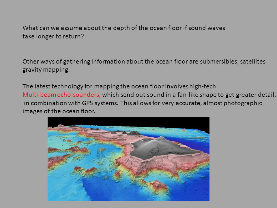Exploring The Ocean Floor Ppt Download - What technology allows us to map ocean floor features
