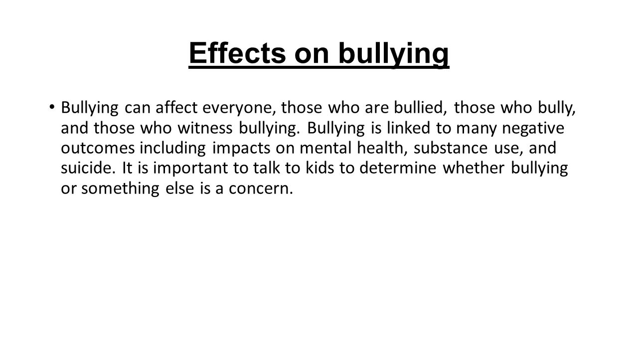 Childhood Bullying Can Have Lasting >> Bullying Can Affect A Childs Mental And College Paper Service