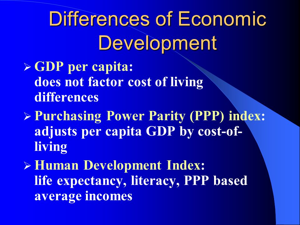 Differences of Economic Development