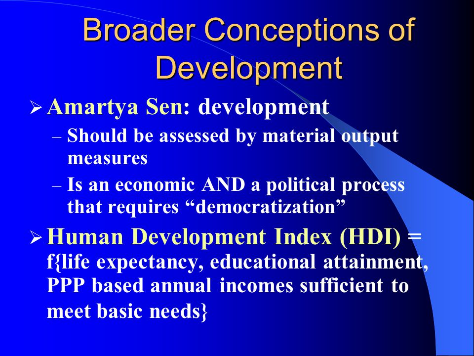 Broader Conceptions of Development