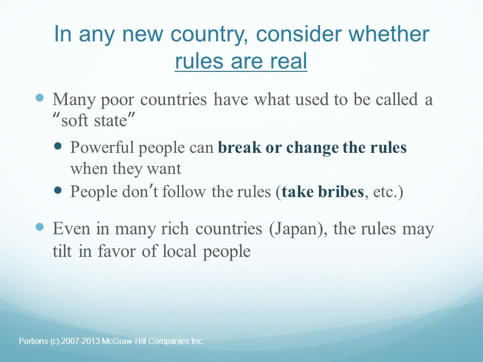 In any new country, consider whether rules are real