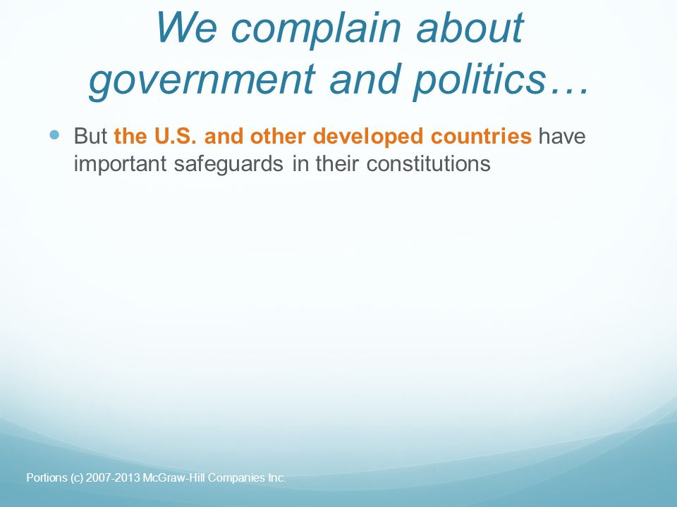We complain about government and politics…