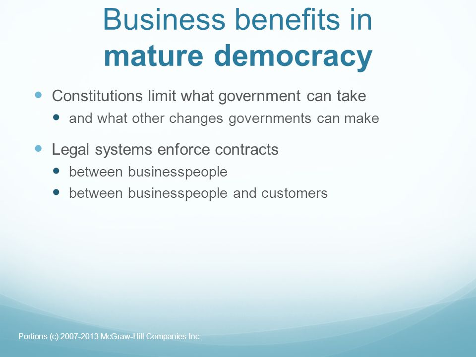 Business benefits in mature democracy