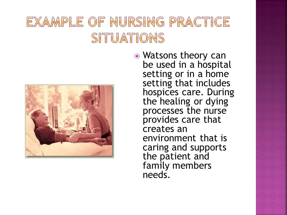 watsons human caring theory In 2005, the registered nurses on the network nursing council selected watson's theory of human caring as the framework for nursing the theory was chosen for multiple reasons first was the relevance of caring across multiple practice settings.