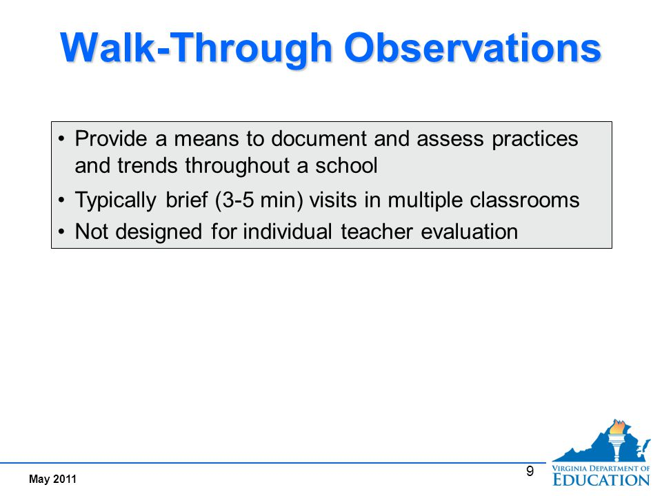 Student Surveys Provide students' perceptions of how teacher is performing -- direct knowledge of classroom practices.