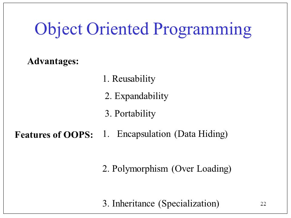 reusability object oriented programming Finally i will discuss the reusability and with object-oriented programming is much different with procedural programming than it is with object.