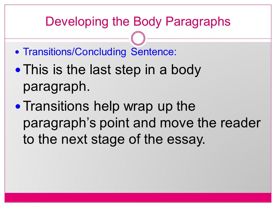 essay wrap up sentence Your conclusion paragraph should begin with a smooth transition from the body of your essay the first sentence of your paragraph should include clear transition words to signal to your.