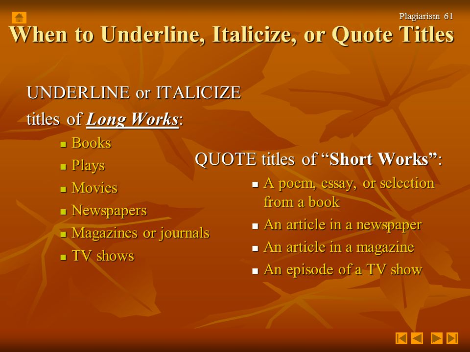 plagiarism and correct documentation by karey perkins ppt  when to underline italicize or quote titles