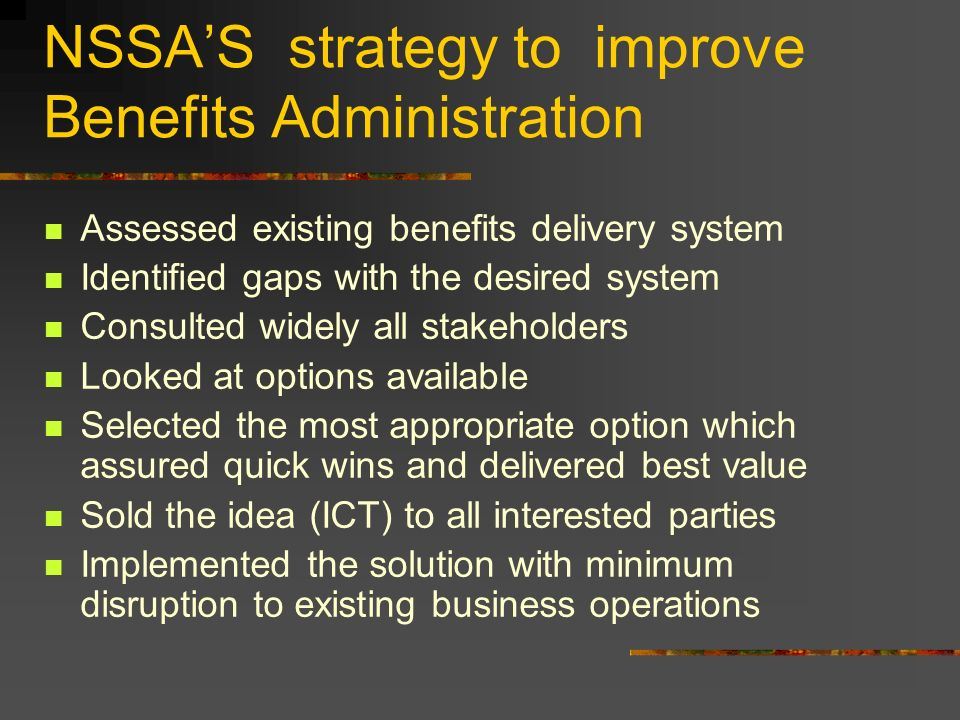 NSSA'S strategy to improve Benefits Administration