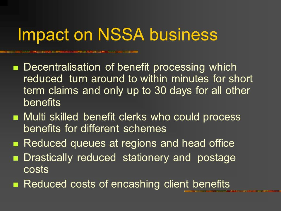 Impact on NSSA business