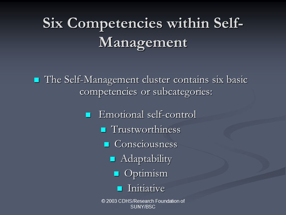 the self management competencies The human resource management competencies include: team building which includes: mentoring  self-management competencies include: being self-motivated.