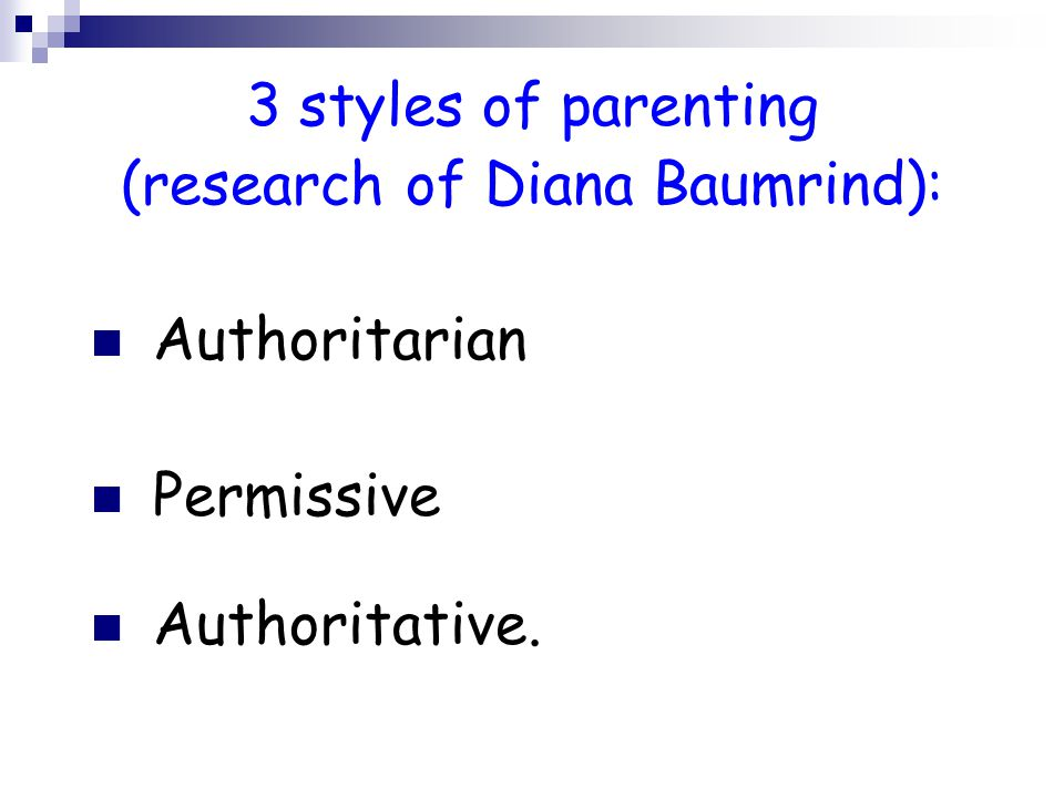 The authoritative parenting style: Warmth, rationality, and high standards