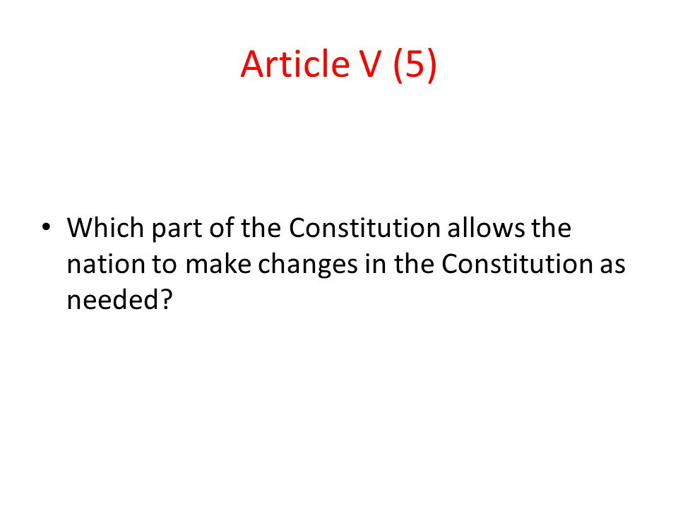 part v of the constitution 2018-8-18 what is the uk constitution constitutions organise, distribute and regulate state power they set out the structure of the state, the major state institutions, and the principles governing their relations with each other and with the state's citizens.