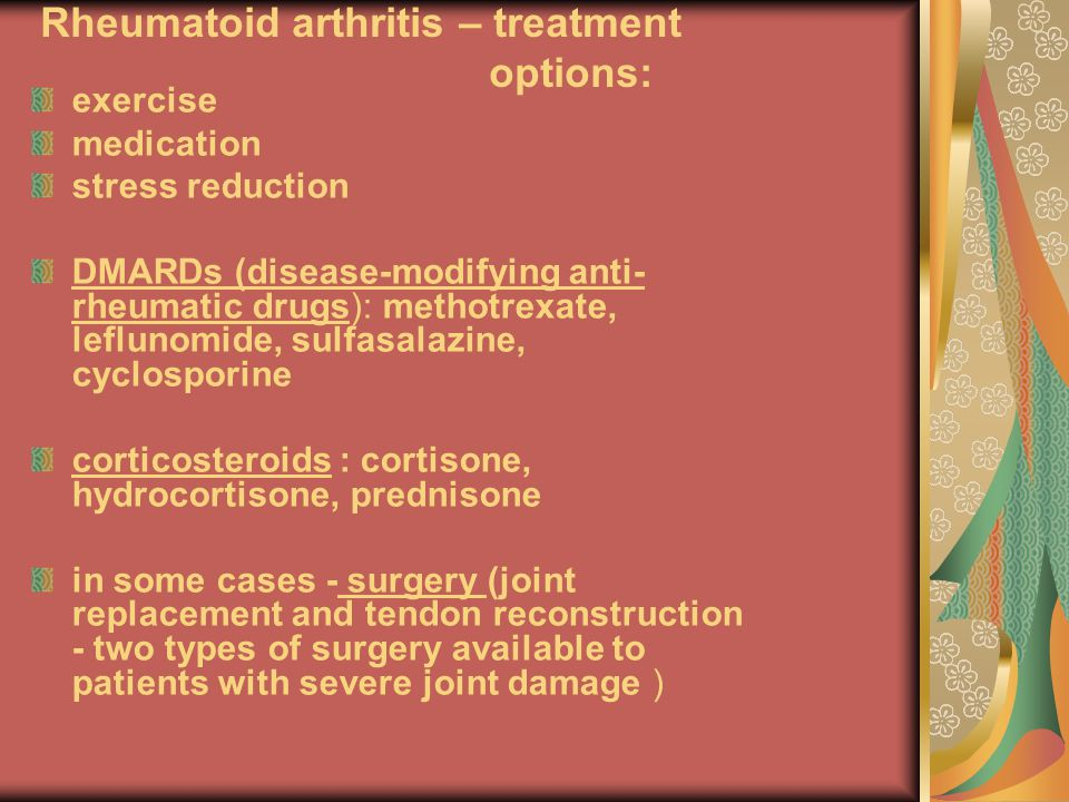 Rheumatoid arthritis – treatment options: