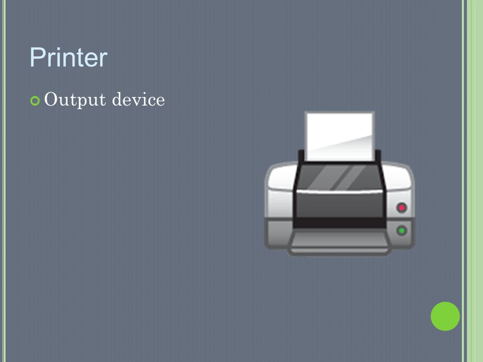 Printer Output device