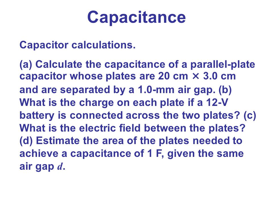 Capacitance Capacitor calculations.