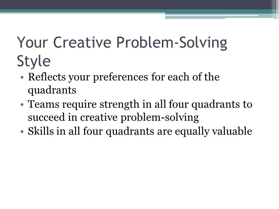 Creative Problem Solving: Learning to Think Outside the Box