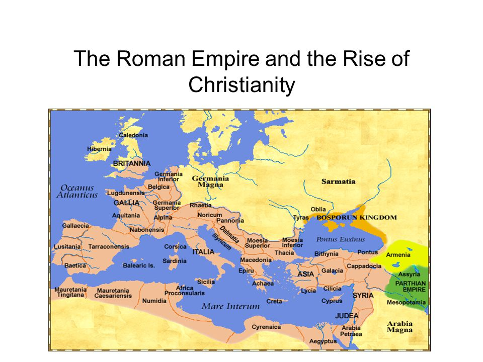 an introduction to the rise of christianity in the roman empire Introduction unit one: rise of the church & fall of the roman empire / 23 but for those disciples who not only saw the risen jesus, but talked with him.