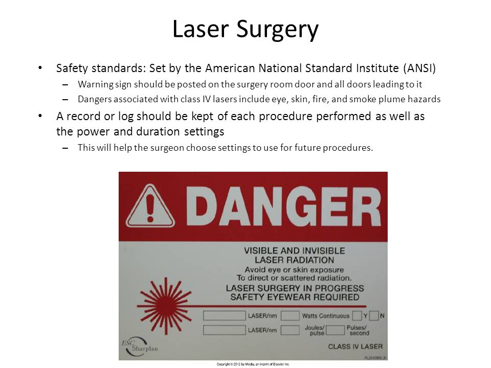 Laser Surgery Safety standards: Set by the American National Standard Institute (ANSI)