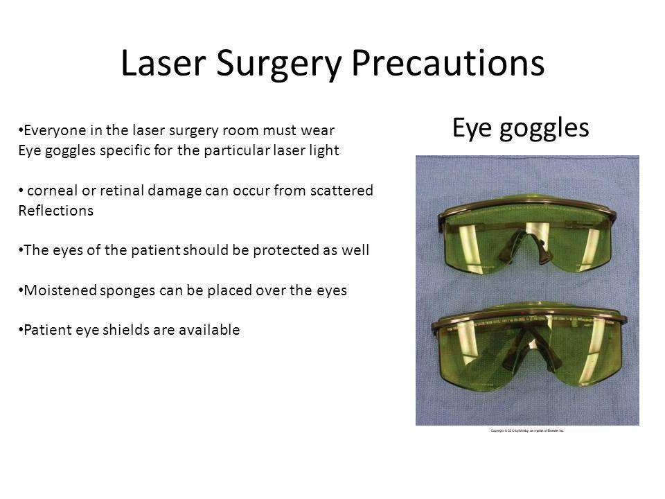 Laser Surgery Precautions