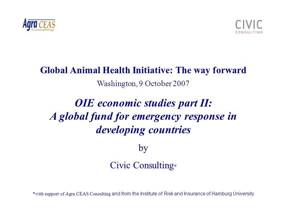 Global Animal Health Initiative: The way forward Washington, 9 October 2007