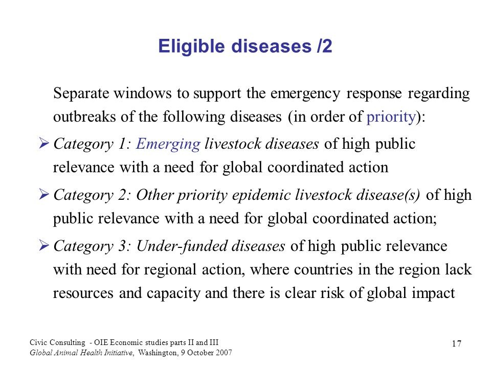 Eligible diseases /2 Separate windows to support the emergency response regarding outbreaks of the following diseases (in order of priority):