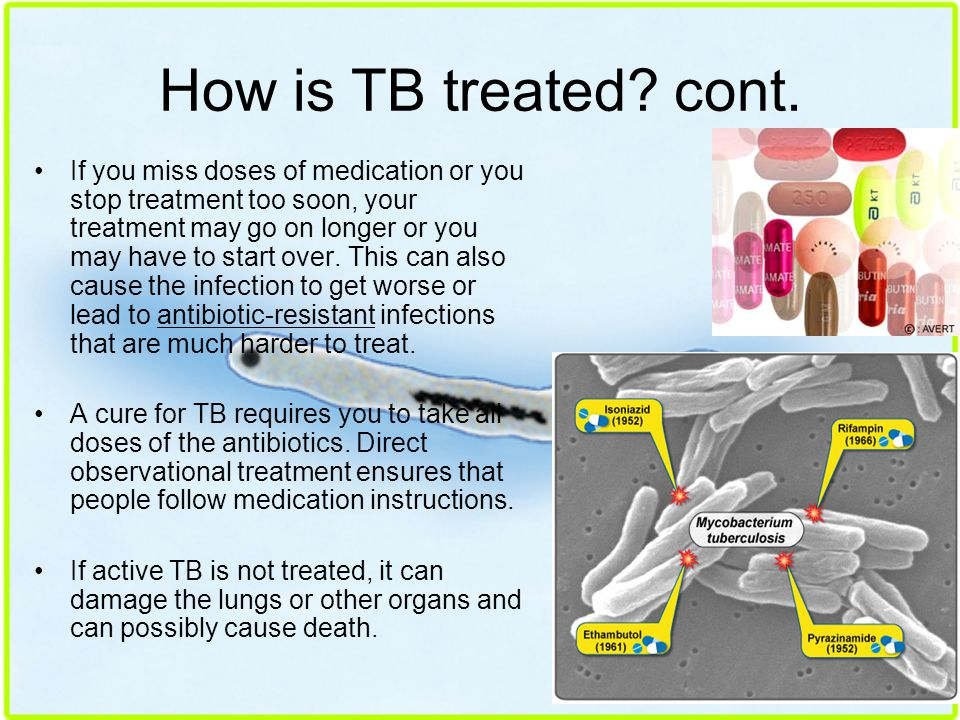 How is TB treated cont.
