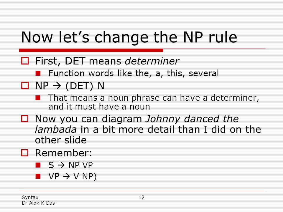 Now let's change the NP rule