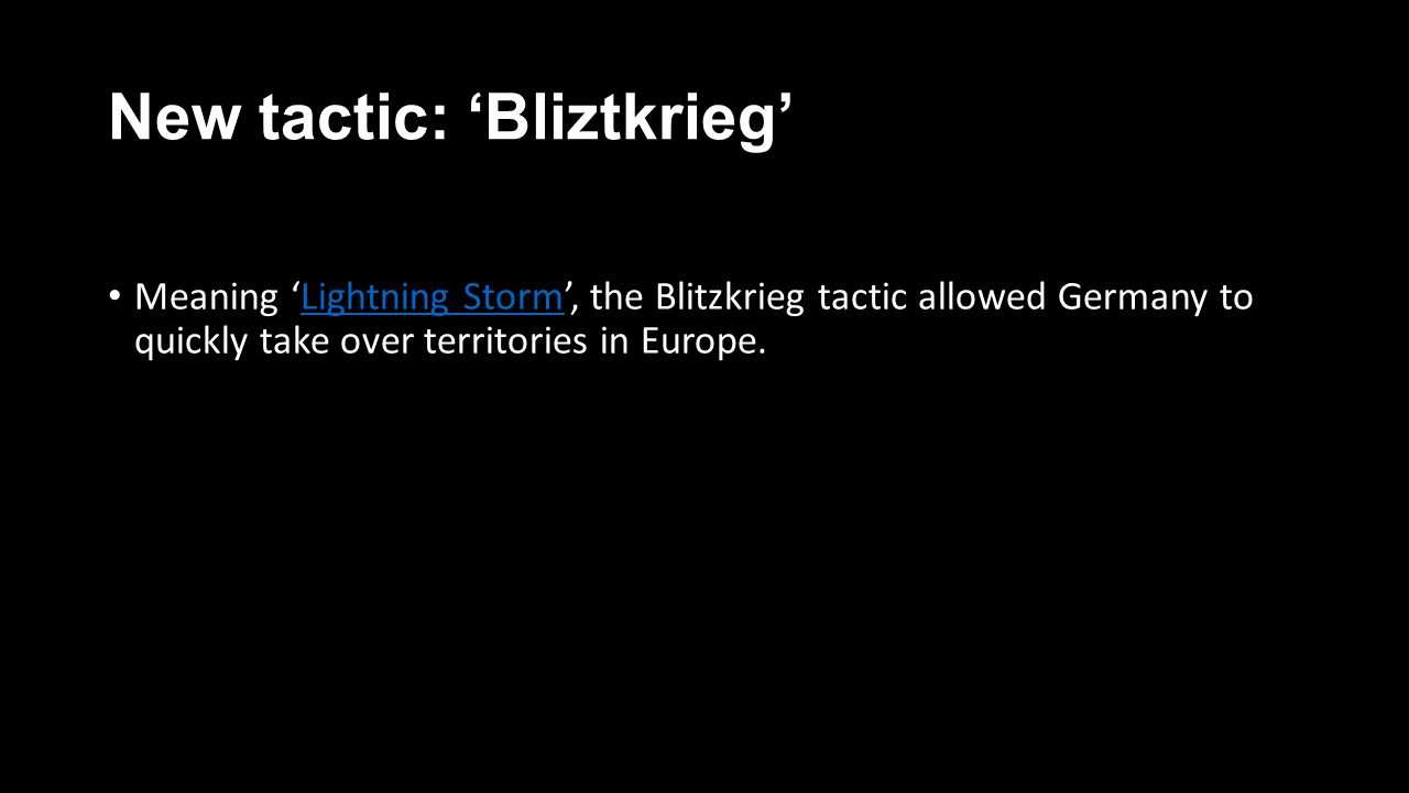 New tactic: 'Bliztkrieg'