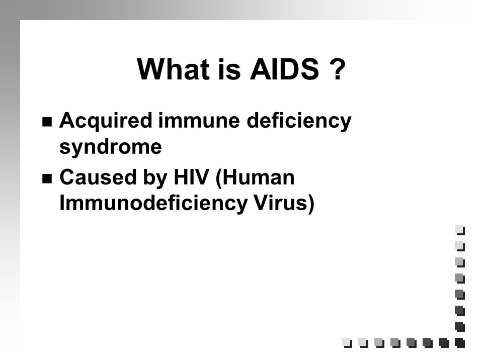 an introduction to aids acquired immune deficiency virus Acquired immune deficiency syndrome (aids) is caused by infection with the human immunodeficiency virus (hiv), which destroys a certain type of t lymphocyte, the helper t cell an infected individual is susceptible to a variety of infectious organisms, including those called opportunistic pathogens, which may live benignly in the.