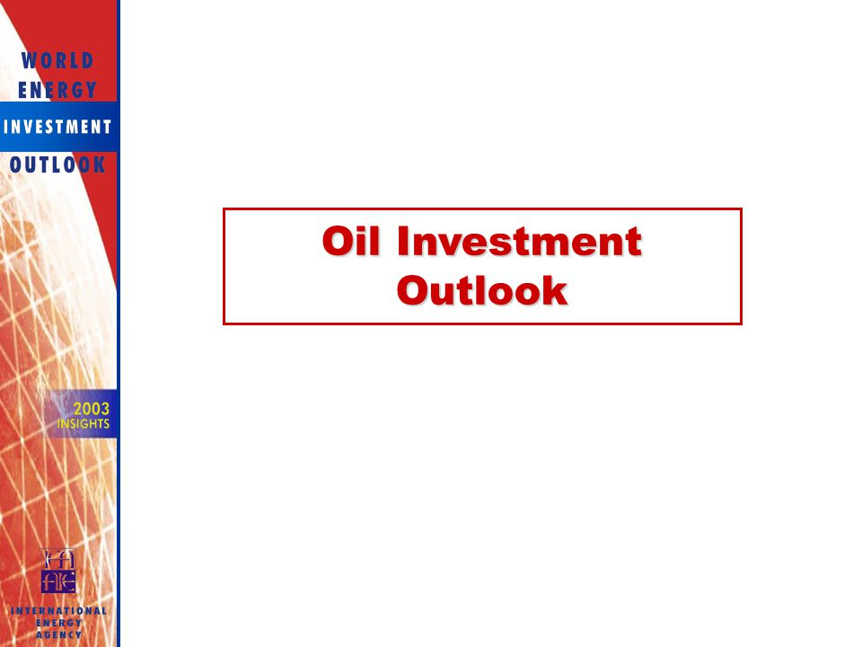 Oil Investment Outlook