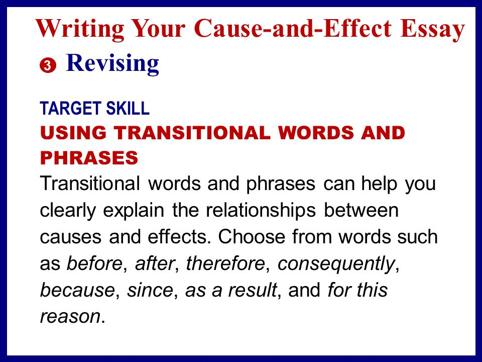 transition words used in cause and effect essay Transitions are used to move from one idea to another they can be a word or a  sentence that leads the reader smoothly in a new or related direction transitions  are  cause and effect: therefore, consequently, also  abstract college  application essay research paper simple essay creative writing blog  content.