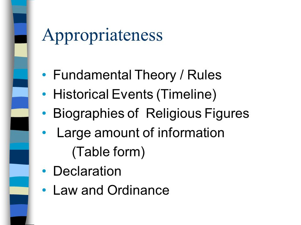 Appropriateness Fundamental Theory / Rules
