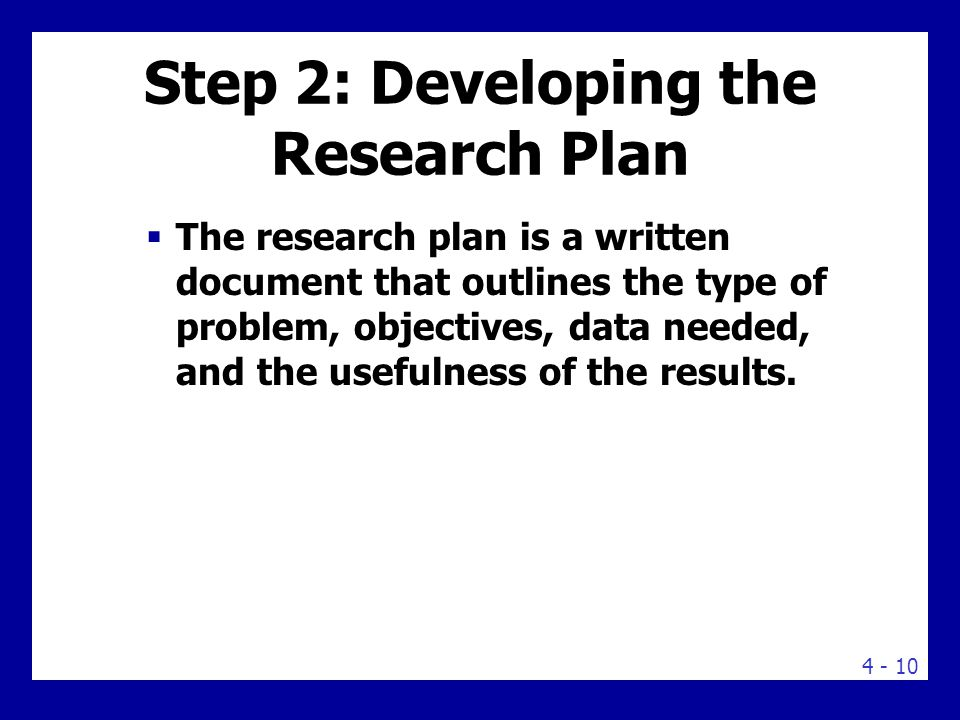 RESEARCH PLAN MARKETING PROBLEM How will it be obtained