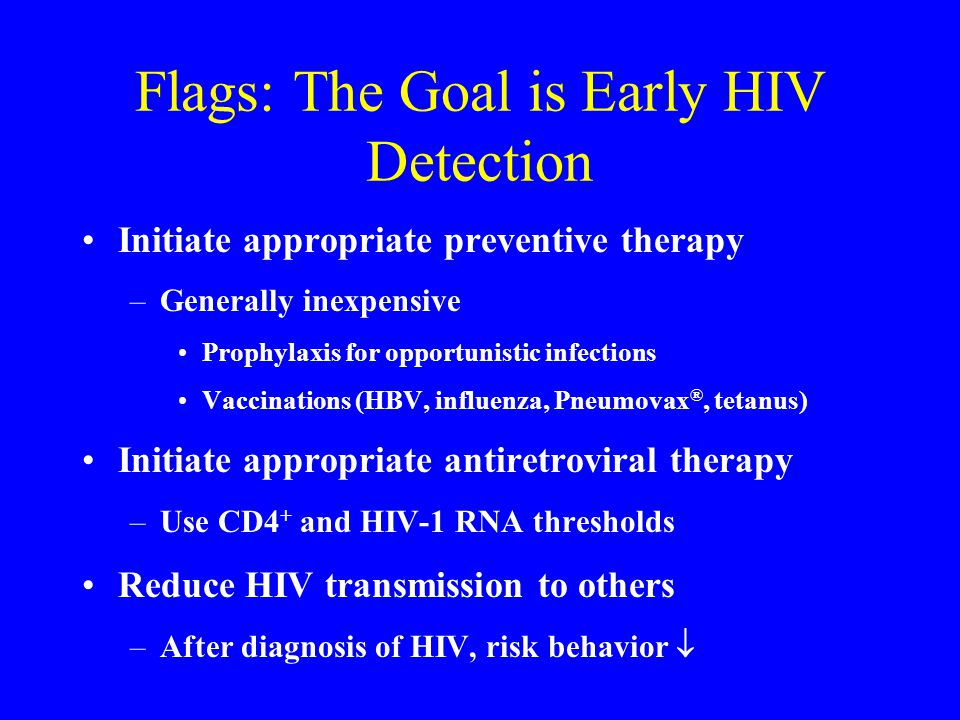 Flags: The Goal is Early HIV Detection
