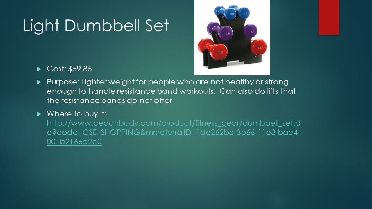 Light Dumbbell Set Cost: $59.85