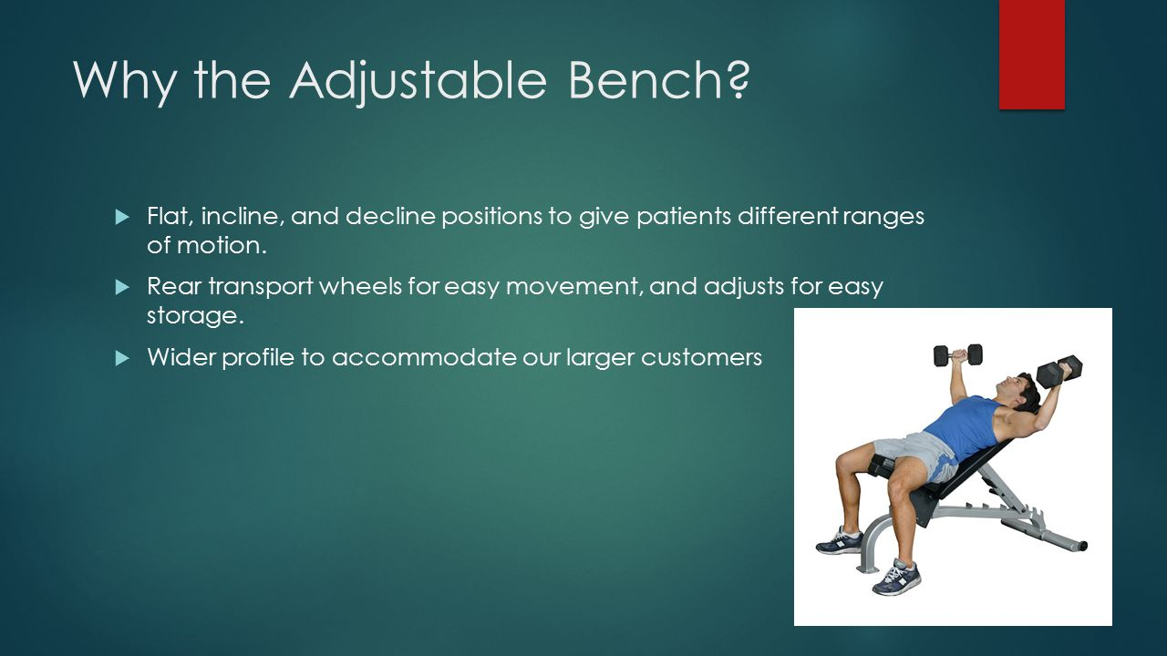 Why the Adjustable Bench