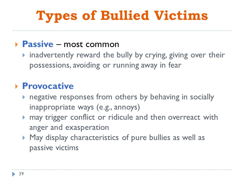 the characteristics and impacts of bullies To make bullying even more significant, a recent wbti study found that 72% of bullies are bosses this is scary news because of the amount of authority and control.