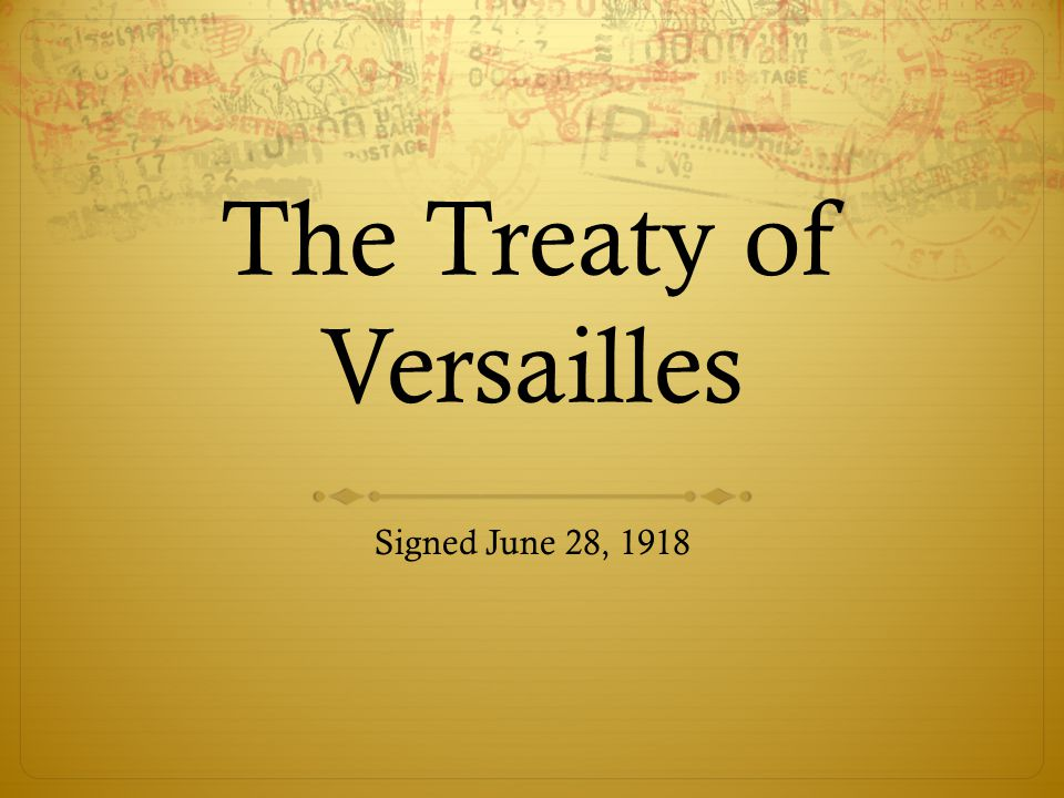 """treaty of versailles essay paper The treaty of versailles, however, sharply differed from wilson's points, and  germany, who felt betrayed, denounced the treaty as """"morally invalid"""" what  made."""