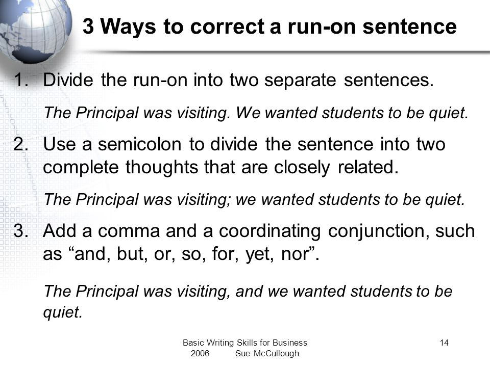3 Ways to correct a run-on sentence