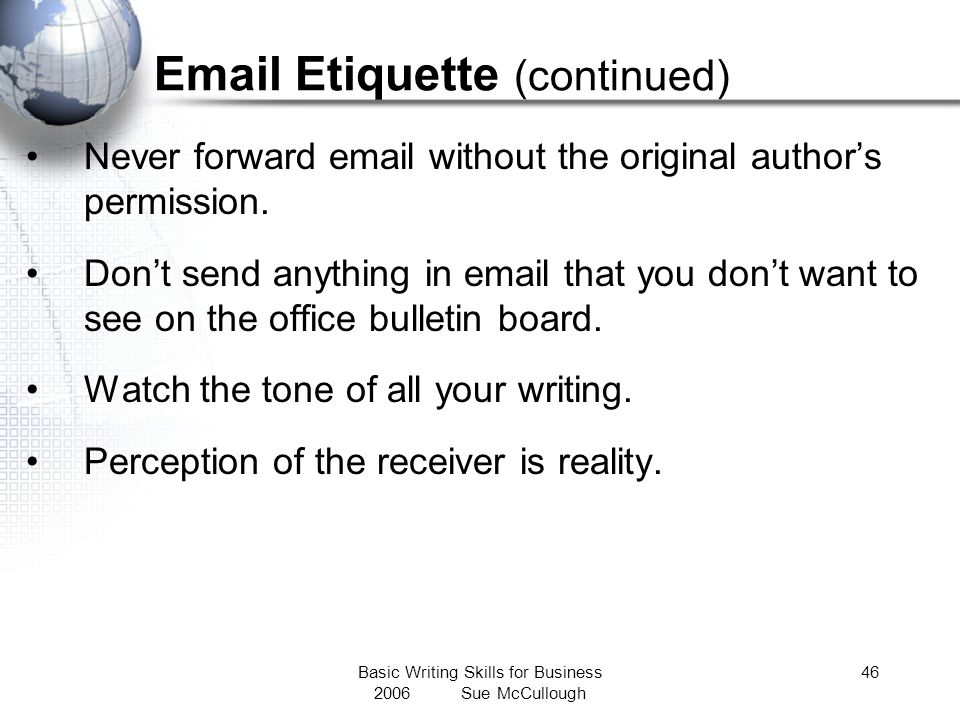 Email Etiquette (continued)