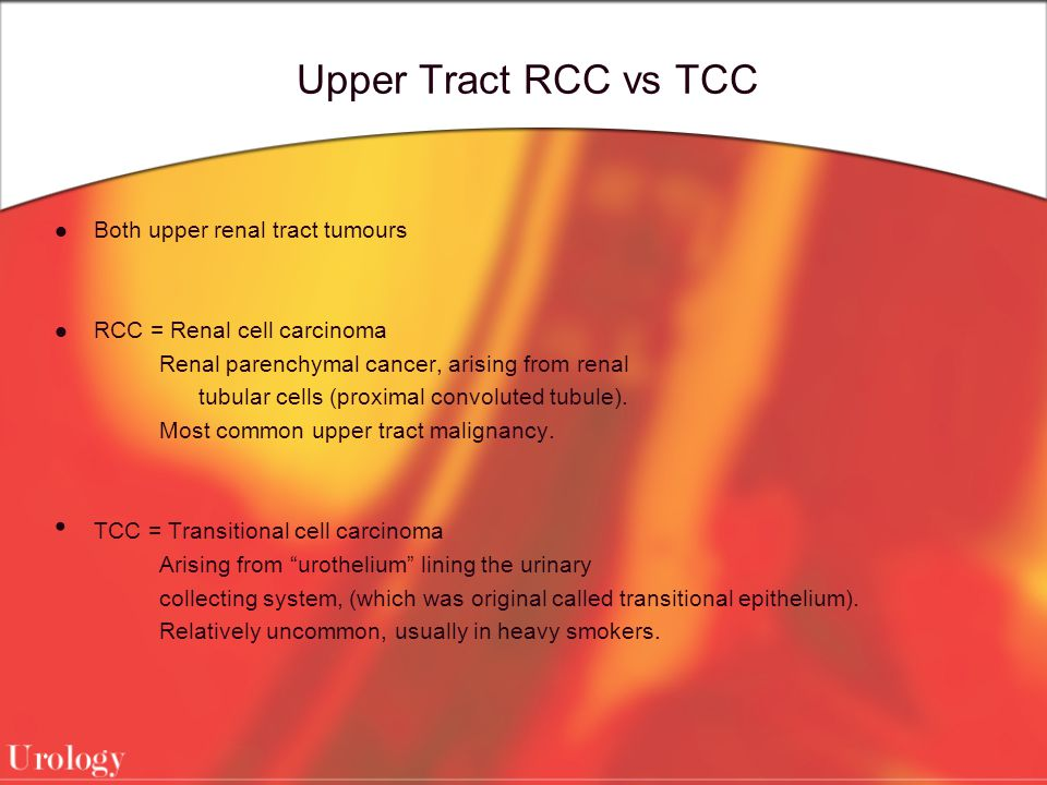 Upper Tract RCC Vs TCC Both Upper Renal Tract Tumours