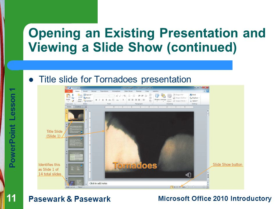 Opening an Existing Presentation and Viewing a Slide Show (continued)