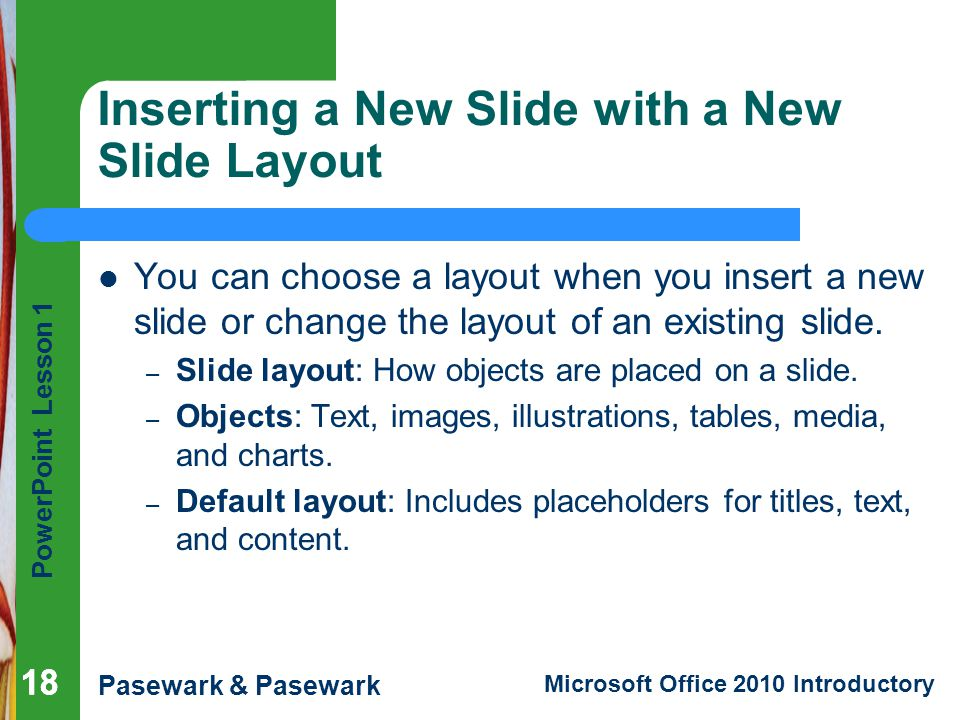 Inserting a New Slide with a New Slide Layout